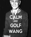 KEEP CALM AND GOLF WANG - Personalised Tea Towel: Premium