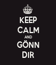 KEEP CALM AND GÖNN DIR - Personalised Tea Towel: Premium