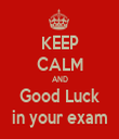 KEEP CALM AND Good Luck in your exam - Personalised Tea Towel: Premium