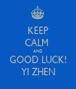 KEEP CALM  AND GOOD LUCK! YI ZHEN - Personalised Tea Towel: Premium