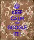 KEEP CALM AND GOOGLE IT!!! - Personalised Tea Towel: Premium
