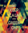 KEEP CALM AND GREEK ON - Personalised Tea Towel: Premium