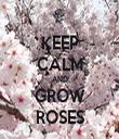KEEP CALM AND GROW ROSES - Personalised Tea Towel: Premium