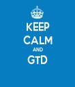 KEEP CALM AND GTD  - Personalised Tea Towel: Premium