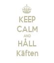 KEEP CALM AND HÅLL Käften - Personalised Tea Towel: Premium