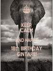 KEEP CALM AND HAPPY 18th BIRTHDAY GINTARE! - Personalised Tea Towel: Premium