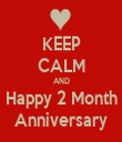 KEEP CALM AND Happy 2 Month Anniversary - Personalised Tea Towel: Premium