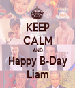 KEEP CALM AND Happy B-Day Liam - Personalised Tea Towel: Premium
