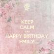 KEEP CALM AND HAPPY BIRTHDAY EMILY - Personalised Tea Towel: Premium