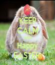 KEEP CALM AND Happy EASTER! - Personalised Tea Towel: Premium