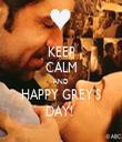KEEP CALM AND HAPPY GREY'S DAY!  - Personalised Tea Towel: Premium