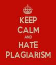 KEEP CALM AND HATE PLAGIARISM - Personalised Tea Towel: Premium