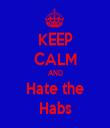 KEEP CALM AND Hate the Habs - Personalised Tea Towel: Premium