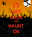 KEEP CALM AND HAUNT ON - Personalised Tea Towel: Premium