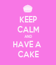 KEEP CALM AND HAVE A  CAKE - Personalised Tea Towel: Premium