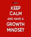 KEEP CALM AND HAVE A GROWTH MINDSET - Personalised Tea Towel: Premium