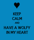 KEEP CALM AND HAVE A WOLFY IN MY HEART - Personalised Tea Towel: Premium