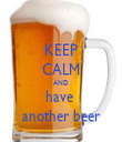KEEP CALM AND have  another beer - Personalised Tea Towel: Premium