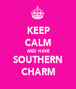 KEEP CALM AND HAVE SOUTHERN CHARM - Personalised Tea Towel: Premium
