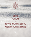 KEEP CALM and HAVE YOURSELF A MERRY CHRISTMAS - Personalised Tea Towel: Premium