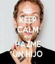 KEEP CALM AND HAZME UN HIJO - Personalised Tea Towel: Premium