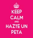 KEEP CALM AND HAZTE UN PETA - Personalised Tea Towel: Premium