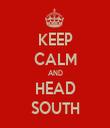 KEEP CALM AND HEAD SOUTH - Personalised Tea Towel: Premium