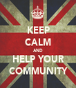 KEEP CALM AND HELP YOUR COMMUNITY - Personalised Tea Towel: Premium