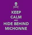 KEEP CALM AND HIDE BEHIND MICHONNE - Personalised Tea Towel: Premium