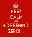 KEEP CALM AND HIDE BEHIND  ZERO!!... - Personalised Tea Towel: Premium