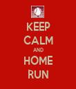 KEEP CALM AND HOME RUN - Personalised Tea Towel: Premium