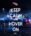 KEEP CALM AND HOVER ON - Personalised Tea Towel: Premium