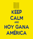 KEEP CALM AND HOY GANA AMÉRICA - Personalised Tea Towel: Premium