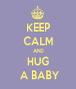 KEEP CALM AND HUG  A BABY - Personalised Tea Towel: Premium