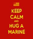 KEEP CALM AND  HUG A MARINE - Personalised Tea Towel: Premium