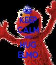 KEEP CALM AND HUG ELMO - Personalised Tea Towel: Premium