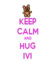KEEP CALM AND HUG IVI - Personalised Tea Towel: Premium