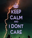 KEEP CALM AND I DONT CARE - Personalised Tea Towel: Premium