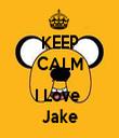 KEEP CALM AND I Love  Jake - Personalised Tea Towel: Premium