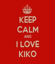KEEP CALM AND I LOVE KIKO - Personalised Tea Towel: Premium
