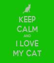KEEP CALM AND I LOVE MY CAT - Personalised Tea Towel: Premium
