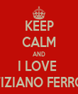 KEEP CALM AND I LOVE  TIZIANO FERRO - Personalised Tea Towel: Premium