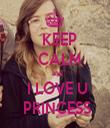 KEEP   CALM   and  I LOVE U  PRINCESS - Personalised Tea Towel: Premium