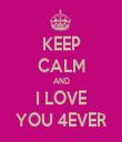 KEEP CALM AND I LOVE YOU 4EVER - Personalised Tea Towel: Premium