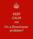 KEEP CALM AND I'm a Directioner problem? - Personalised Tea Towel: Premium
