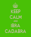 KEEP CALM AND IBRA CADABRA - Personalised Tea Towel: Premium