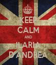 KEEP CALM AND ILARIA D'ANDREA - Personalised Tea Towel: Premium