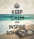 KEEP CALM AND INSPIRE SOMEONE - Personalised Tea Towel: Premium