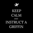KEEP CALM AND INSTRUCT A GRIFFIN - Personalised Tea Towel: Premium