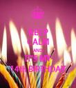 KEEP CALM AND IT'S MY 14th BIRTHDAY - Personalised Tea Towel: Premium